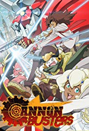 Cannon Busters Season 1 (2019)