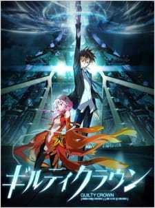 Guilty Crown (Dub) (2011)