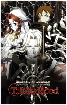 Trinity Blood (Dub) (2005)