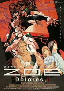 Zone of the Enders: Dolores (Dub) (2001)