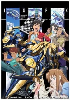 IGPX: Immortal Grand Prix (Dub) (2005)