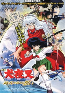 InuYasha the Movie: Affections Touching Across Time (Dub) (2001)